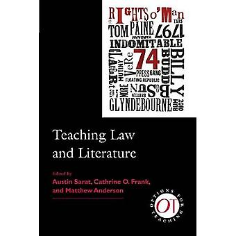 Teaching Law and Literature by Cathrine O. Frank - Matthew Anderson -