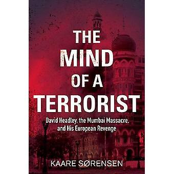 The Mind of a Terrorist - David Headley - the Mumbai Massacre - and Hi