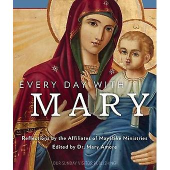 Every Day with Mary by Dr Mary Amore - 9781681921457 Book