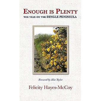 Enough is Plenty - The Year on the Dingle Peninsula by Felicity Hayes-