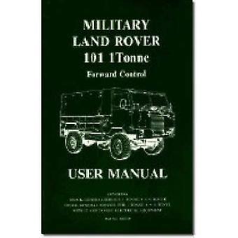 Land Rover Military 101 1 Tonne Handbook by Brooklands Books Ltd - 97