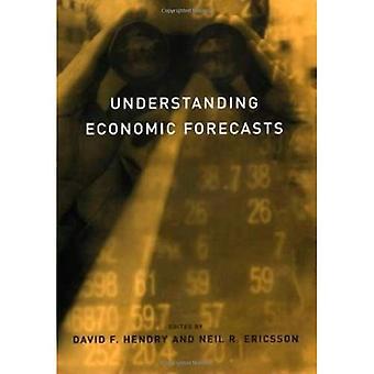 Understanding Economic Forecasts - Understanding Economic Forecasts (Hardback)