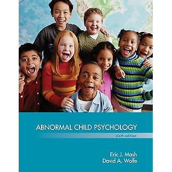 Abnormal Child Psychology (Hardcover) by Wolfe David Mash Eric J.