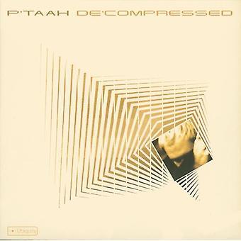 P'Taah - dekomprimerede [CD] USA importerer