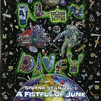 Alan Davey - Sputnik Stan Vol. 1: En håndfuld af Junk [CD] USA import