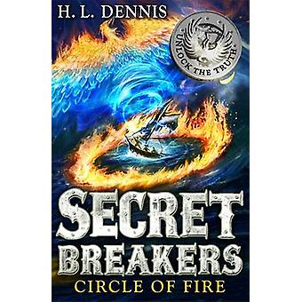 Circle of Fire by H. L. Dennis - 9780340999660 Book
