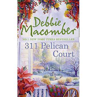 311 pelican Hof door Debbie Macomber - 9780778304821 boek