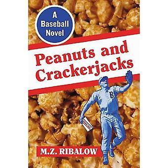 Peanuts and Crackerjacks - A Baseball Novel by M. Z. Ribalow - 9780786