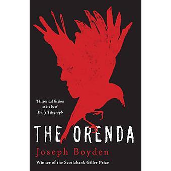 El Orenda por Joseph Boyden - libro 9781780744407