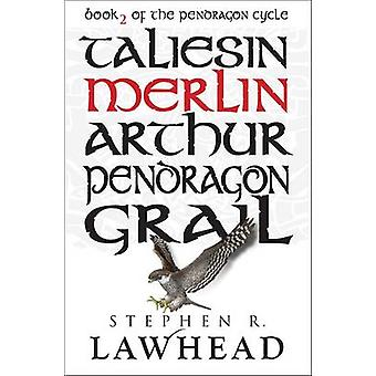 Merlin (2nd Revised edition) by Stephen R. Lawhead - 9781782640448 Bo