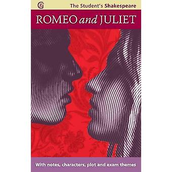 Romeo and Juliet - The Student's Shakespeare - With Notes - Characters