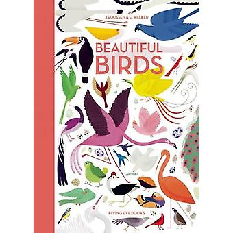Beautiful Birds by Jean Roussen - Emmanuelle Walker - 9781909263291 B