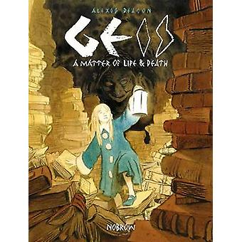 Geis - A Matter of Life and Death by Alexis Deacon - 9781910620038 Book