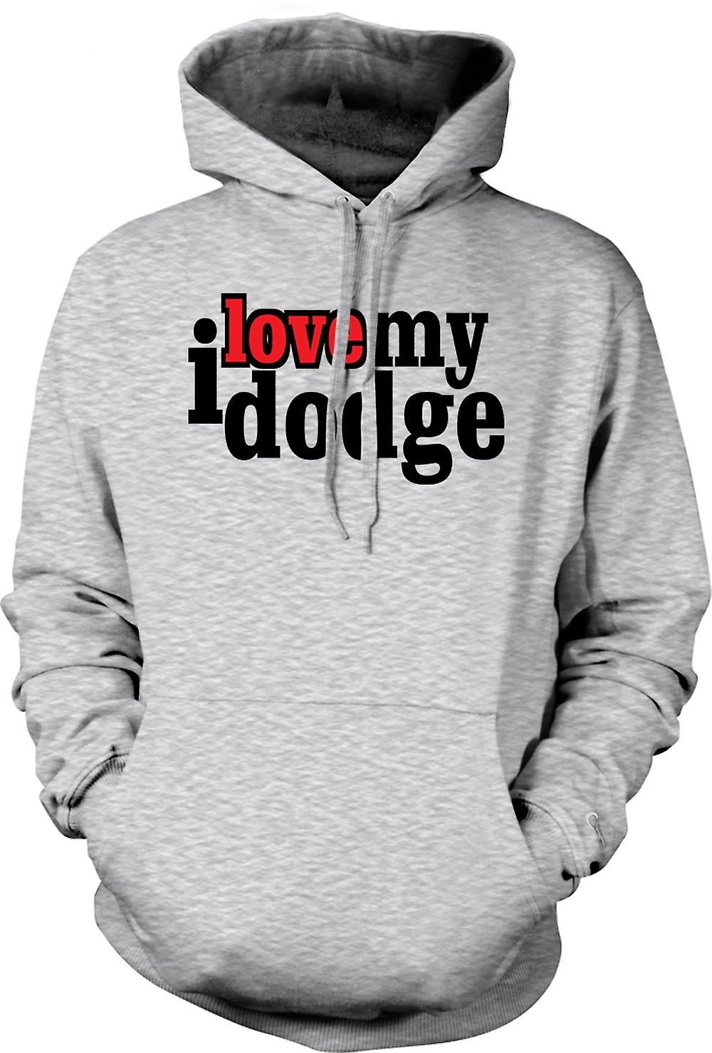 Mens Hoodie - I love my Dodge - Car Enthusiast