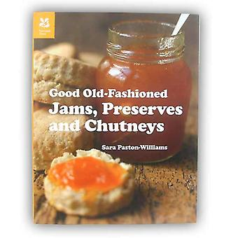 Good Old-fashioned Jams, Preserves and Chutneys