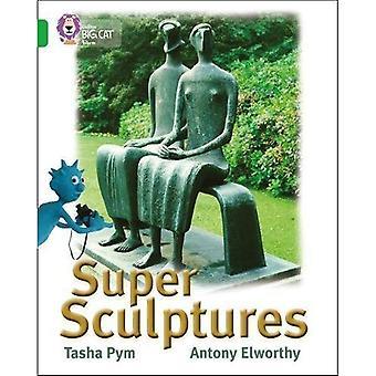 Super Sculptures: Band 05/Green (Collins Big Cat)