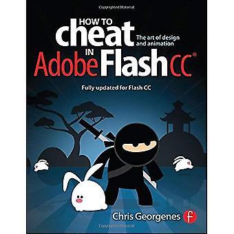 Hur man fuska i Adobe Flash CC: konsten att Design och Animation