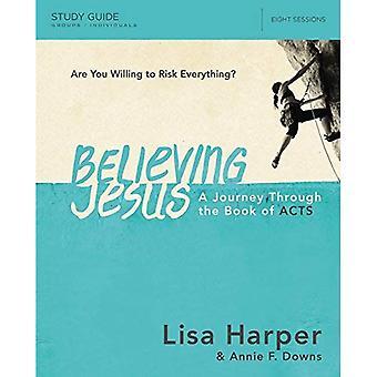 BELIEVING JESUS SGDE BELIEVING JESUS SGDE (Study Guide)