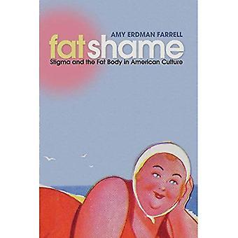 Fedt skam: Stigmatisering og fedt kroppen i amerikansk kultur