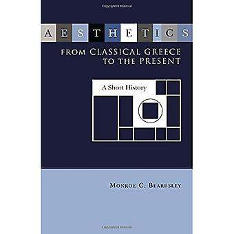Aesthetics from Classical Greece to the Present: A Short History (Studies in the Humanities: No. 13)