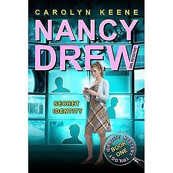 Identité secrète (fille de Nancy Drew détective (Aladdin))
