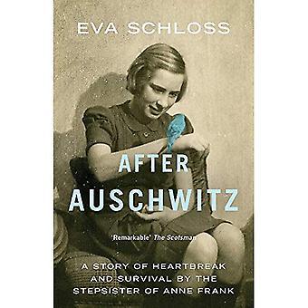 Après Auschwitz: Une histoire de chagrin et de la survie de la demi-sœur d'Anne Frank