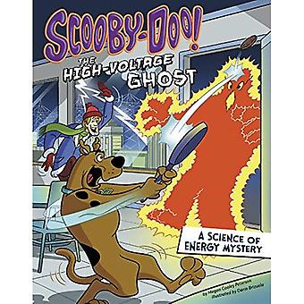 Scooby-Doo! a Science of Energy Mystery: The High-Voltage Ghost (Scooby-Doo Solves It with S.T.E.M.)