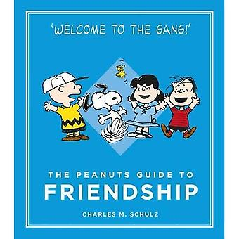 The Peanuts Guide to Friendship: Peanuts Guide to Life