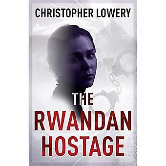 The Rwandan Hostage - sequel to the bestselling Angolan Clan (African Diamonds Trilogy)