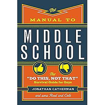The Manual to Middle School: The \