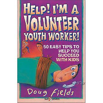 مساعدة الدردشة عامل شباب متطوعين 50 نصائح سهلة لمساعدة لك النجاح مع الأطفال بحقول & دوغ