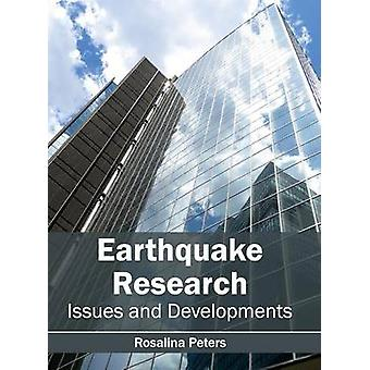 Earthquake Research Issues and Developments by Peters & Rosalina