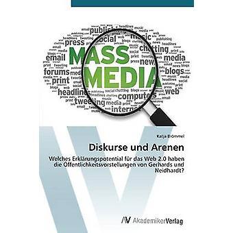 Diskurse und Arenen por Brmmel Katja