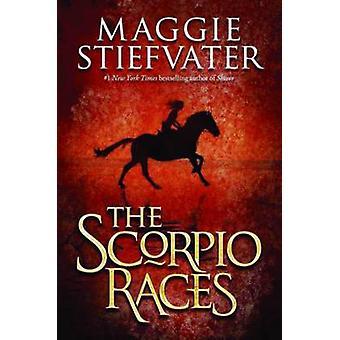 The Scorpio Races by Maggie Stiefvater - 9780545224901 Book