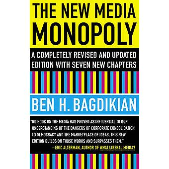 The New Media Monopoly (20th) by Ben H. Bagdikian - 9780807061879 Book