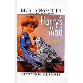 Harry's Mad by Dick King-Smith - Jill Bennett - 9780812472332 Book