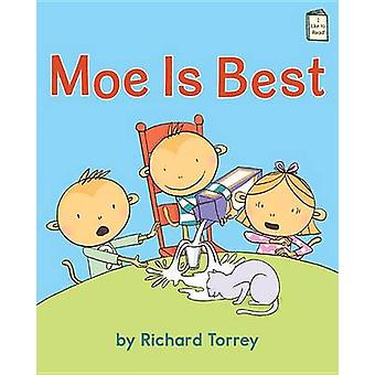 Moe Is Best by Richard Torrey - Rich Torrey - 9780823434466 Book