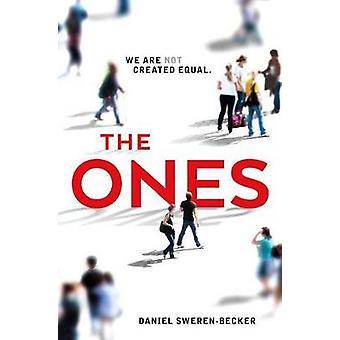The Ones by Daniel Sweren-Becker - 9781250129703 Book