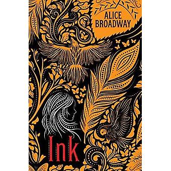 Ink by Alice Broadway - 9781338196993 Book
