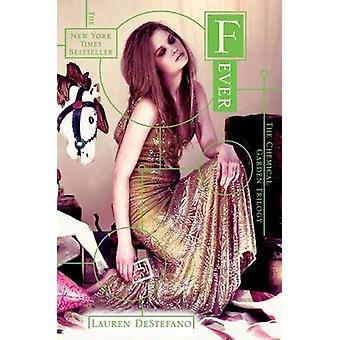 Fever by Lauren DeStefano - 9781442409071 Book