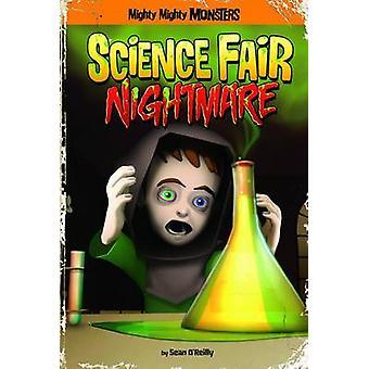 Science Fair Nightmare by Sean O'Reily - 9781434242266 Book