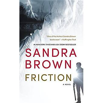 Friction by Sandra Brown - 9781455581191 Book
