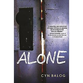 Alone by Cyn Balog - 9781492655473 Book