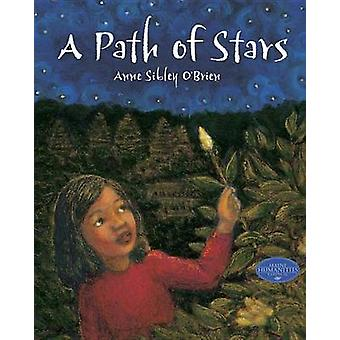 A Path of Stars by Anne Sibley O'Brien - 9781570917356 Book