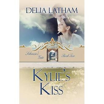 Kylie's Kiss by Delia Latham - 9781611160789 Book