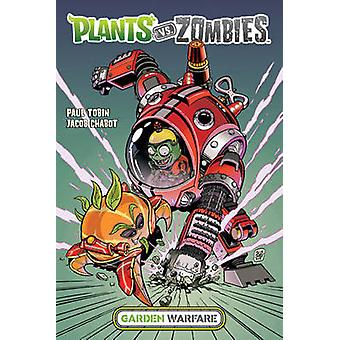 Plants vs. Zombies - Garden Warfare by Paul Tobin - Jacob Chabot - 978