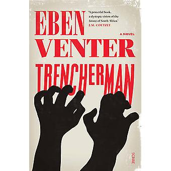 Trencherman (New edition) by Eben Venter - Luke Stubbs - 978192522836