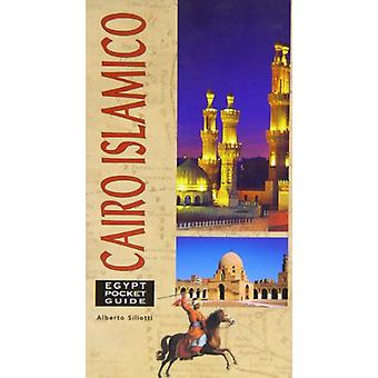 Islamic Cairo by Egypt Pocket Guides - 9789774246111 Book