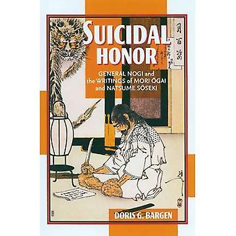 Suizidehre: General Nogi und die Schriften von Mori Ogai und Natsume Soseki