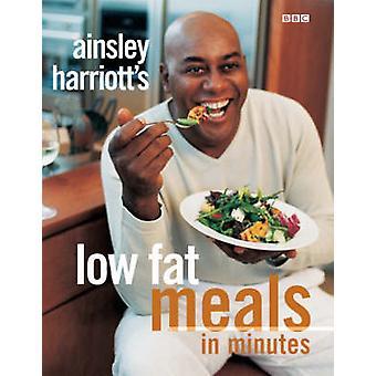 Ainsley Harriotts lav fett måltider i minutter med Ainsley ble først